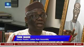 This Is Not The Govt We All Hoped For - Tunde Bakare  Politics Today 