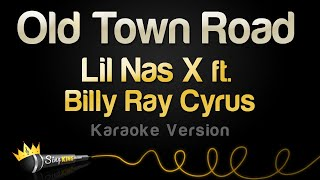 Download Lil Nas X ft. Billy Ray Cyrus - Old Town Road (Remix) (Karaoke Version) Video