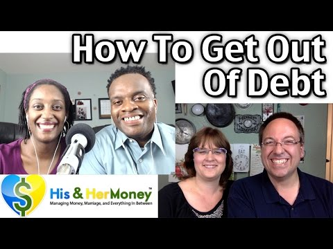 How To Get Out Of Debt (Ft. HisAndHerMoney)