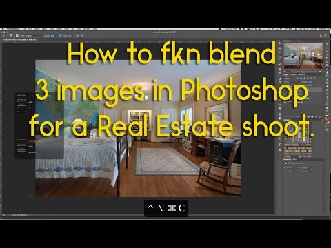How to blend 3 images in Photoshop for a Real Estate shoot and make money doing so.