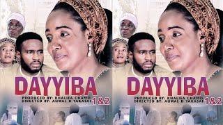 DAYYIBA 1 2 LATEST HAUSA FILM