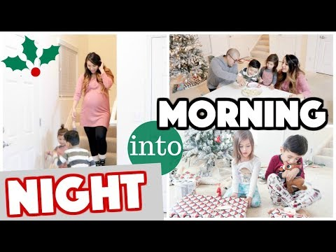 Christmas Eve / Christmas Morning Routine 2017