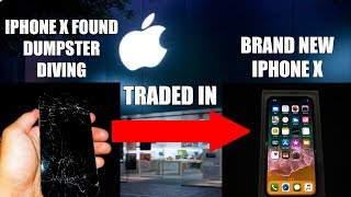 TRADING IN BROKEN IPHONE X FOUND DUMPSTER DIVING FOR A BRAND NEW IPHONE X AT THE APPLE STORE!
