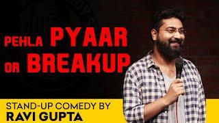 Download Pehla Pyaar or Breakup   Stand up comedy By Ravi Gupta Video