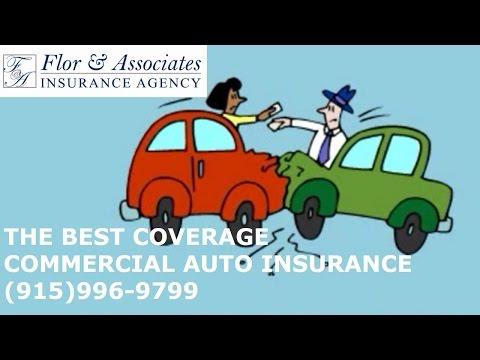Commercial Auto Insurance -Personal Insurance - Flor and Associates-El Paso TX
