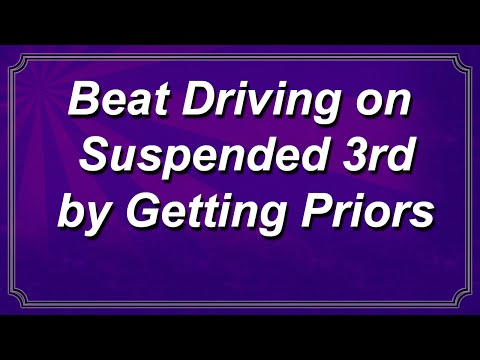 Beat Driving on Suspended Third by Getting Priors