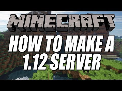 How To Host A Minecraft Server On Your PC | Minecraft Server For 1.12 & 1.12.2