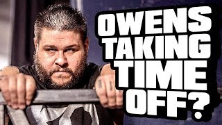 KEVIN OWENS TAKING TIME OFF? Kinda. Going in Raw Daily 10/20/17