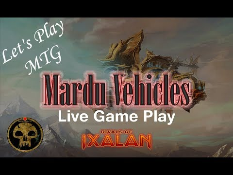 Let's Play Mtg: Mardu Vehicles Deck in Rivals of Ixalan Standard!
