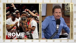 The Raptors Have Nothing To Apologize For! | The Jim Rome Show
