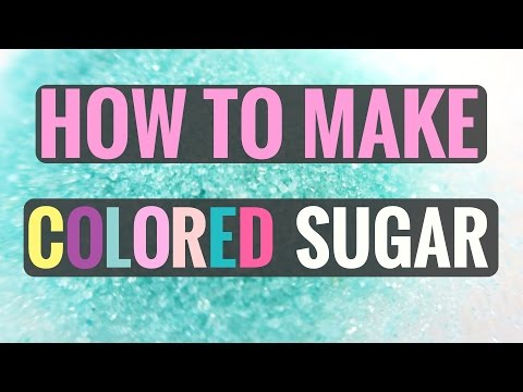 HOW TO MAKE COLORED SUGAR FOR COOKIES - DIY COLORFUL SUGAR SPRINKLES