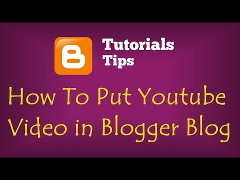 How To Put Youtube Video in My Blogger Blog