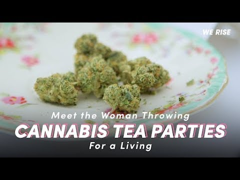 Meet the Woman Throwing Cannabis Tea Parties For a Living