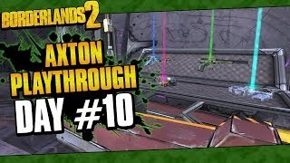 Borderlands 2 | Axton Reborn Playthrough Funny Moments And Drops | Day #10