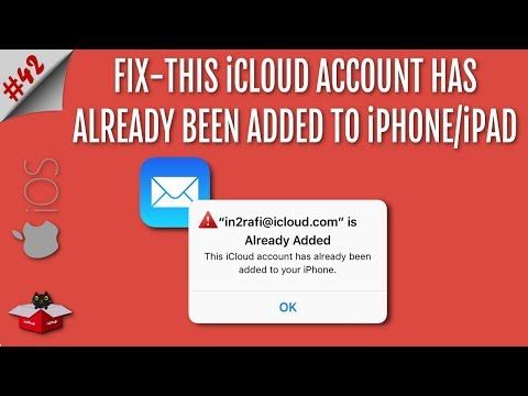 This iCloud Account Has Already Been Added to Your iPhone or iPad | Fix in iOS 12/11/10/9/8