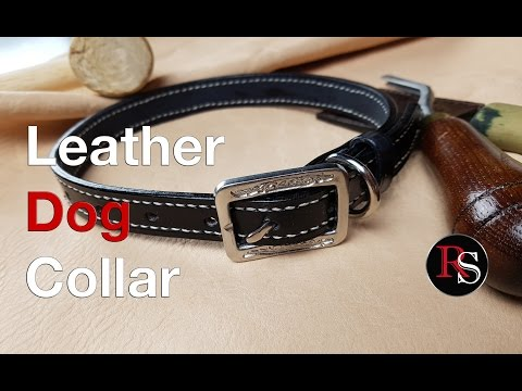 Leatherworking - How to Make a Leather Dog Collar