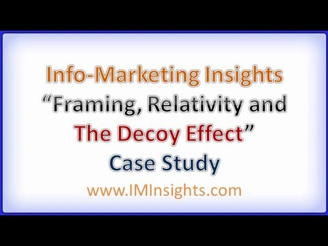 Relativity, Framing and the Decoy Effect - Internet Marketing Secrets