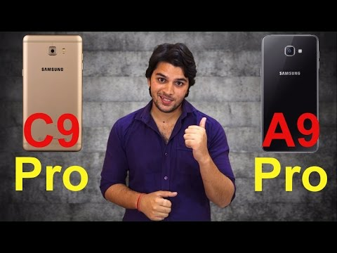 [ Hindi-हिन्दी ] Galaxy C9 Pro vs Galaxy A9 Pro (Opinion Only)