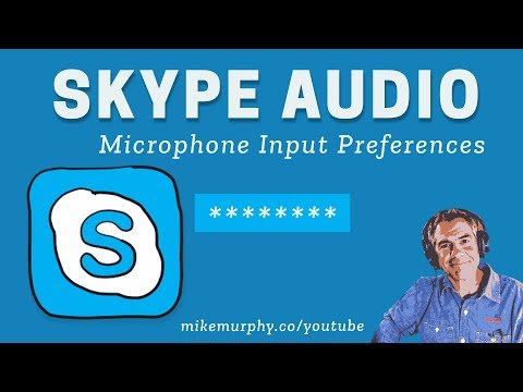 Skype Audio Tip: Microphone Input Preferences