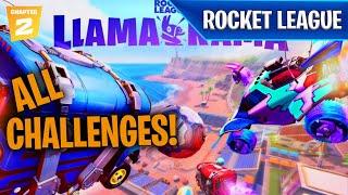 All *ROCKET LEAGUE* Llama-Rama Challenges & REWARDS! | Fortnite x Rocket League