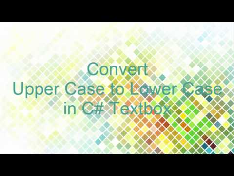Convert Upper Case to Lower Case And Lower Case to Upper Case in C# Textbox(Simple Code)