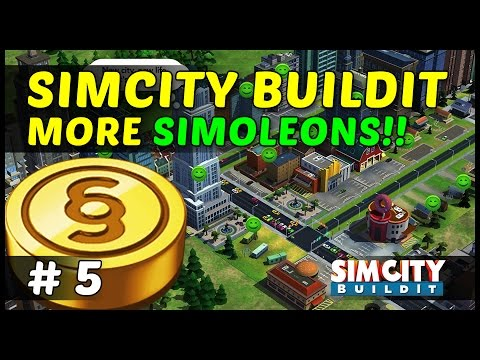 HOW TO MAKE MORE MONEY/SIMOLEONS - SimCity BuiltIt Android, iOS, iPhone - Ep5