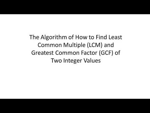 The Algorithm of LCM and GCF with Java
