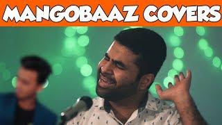 Mangobaaz Covers Nescafé Basement Songs   Mangobaaz
