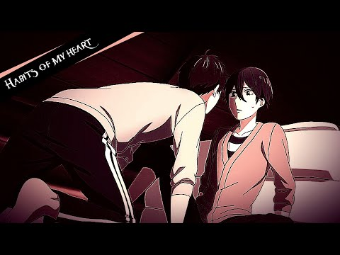 Koi to Uso - Neji and Nisaka - Habits Of My Heart「AMV」