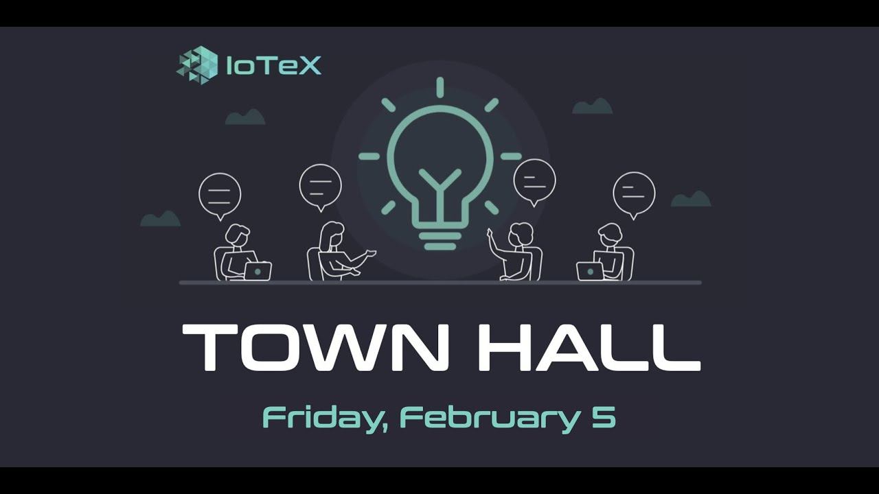 "IoTeX Town Hall ""Roadmap Special"" -- February 2021"