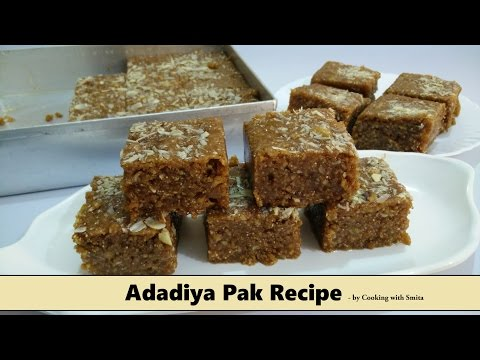 Adadiya Pak Recipe in Hindi by Cooking with Smita   Winter Special   Traditional Gujarati Recipe