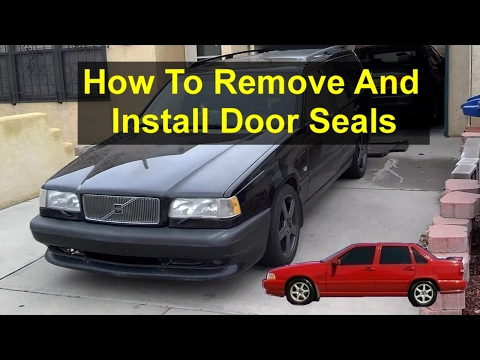 How to remove and install the door seals, Volvo 850. - VOTD