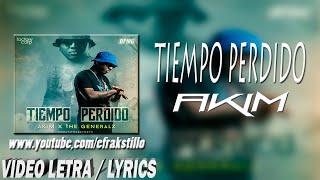 Akim  Tiempo Perdido Video Letra  Lyrics