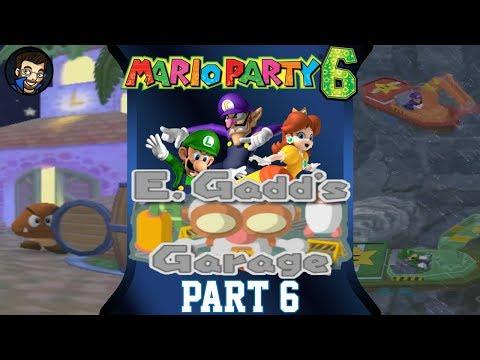Mario Party 6 | E. Gadd's Garage - Part 6/7