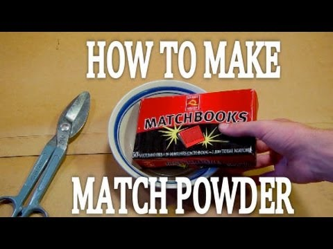 How to Make MATCH POWDER