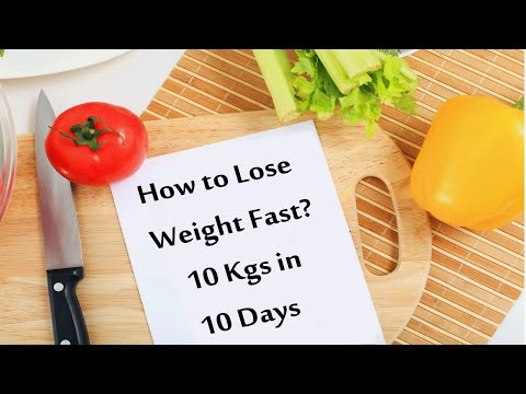 How to Lose Weight Fast: 10Kgs in 10 Days without Exercise?