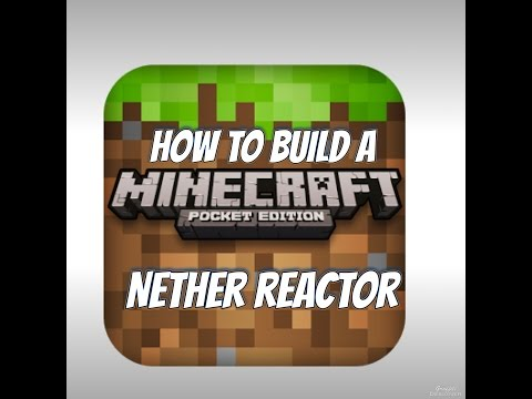 How to build a nether core reactor minecraft pe 0.10.4 WORKS