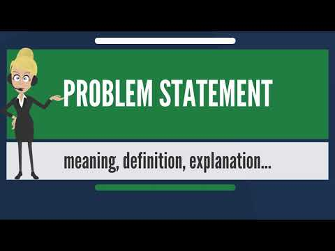 What is PROBLEM STATEMENT? What does PROBLEM STATEMENT mean? PROBLEM STATEMENT meaning