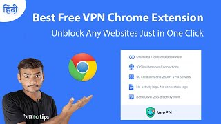 Best Free VPN Chrome Extension | How To Unblock Websites in 2021