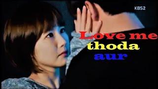 Love Me Thoda Aur | arijit singh & monali thakur | korean mix