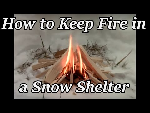 How to Keep a Fire in a Snow Shelter | Iron Wolf Industrial
