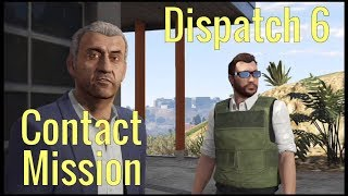GTA 5 Online | New Contact Mission Dispatch 6