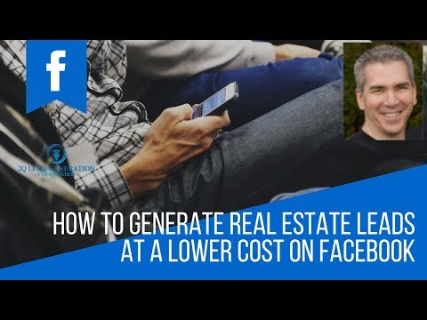 How to Generate Real Estate Leads at a Lower Cost on Facebook
