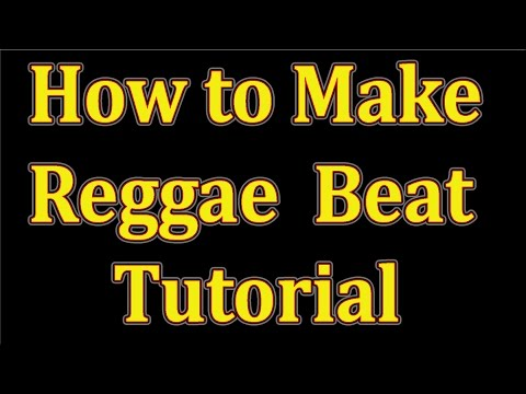HOW TO MAKE REGGAE BEAT - TRACK ( 1 )