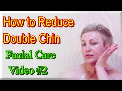 Double Chin Exercises - How to Reduce Double Chin / Tips for Facial Skin Care Video #2