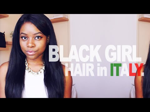 Black Girl Hair in Italy (S.O.H Save Our Hair!!)