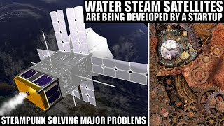 This Water Steam Satellite Engine Could Solve Major Problems!
