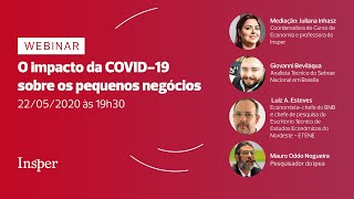 O impacto da COVID-19 sobre os pequenos negócios