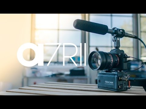 Sony A7RII Unboxing - Test Footage - First Impression!