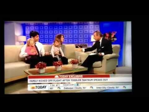 Today Show: Parents of 2 year old who's tantrum grounded a plane.